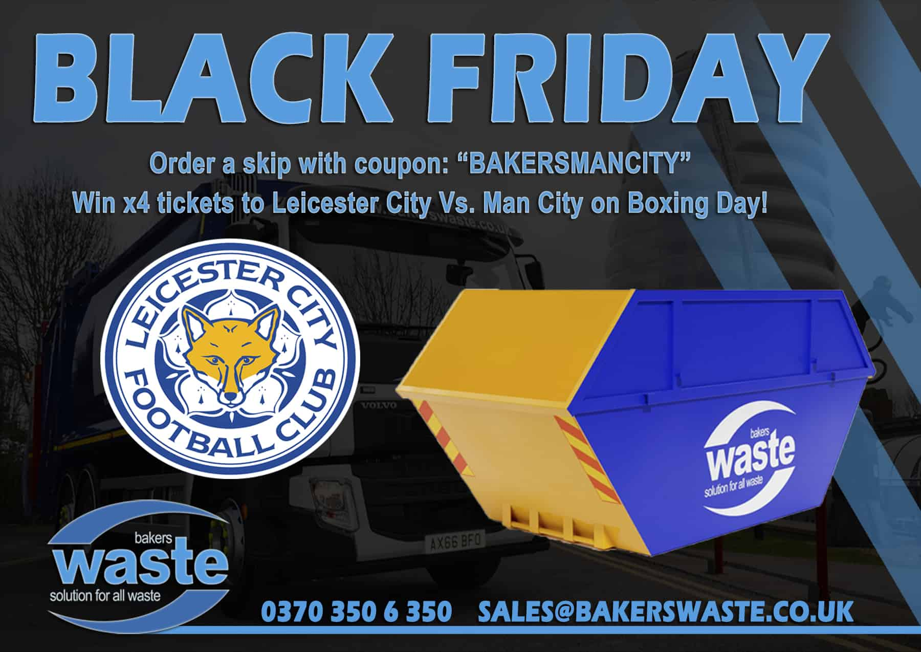 win four tickets to leicester city vs manchester city black friday bakers waste. Black Bedroom Furniture Sets. Home Design Ideas
