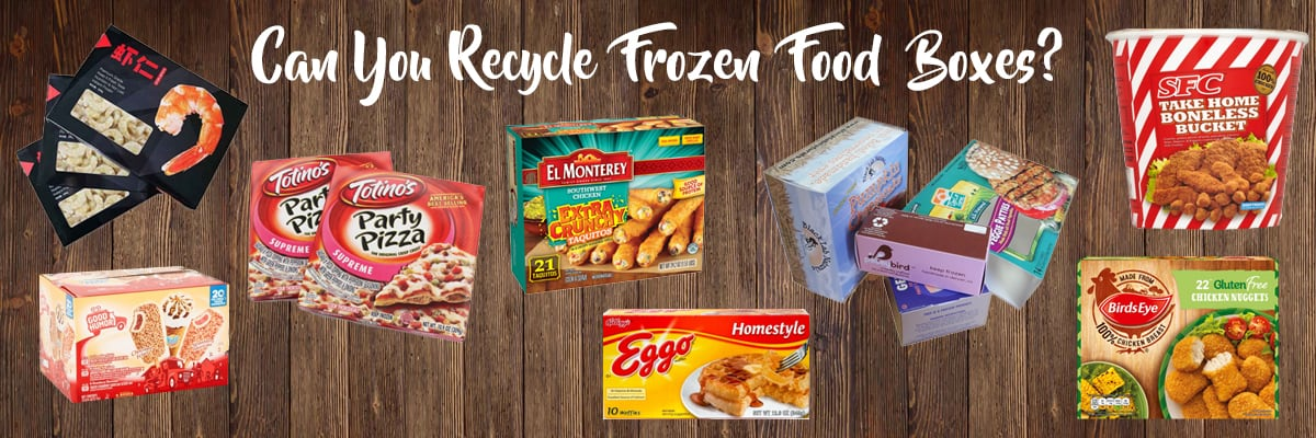 Can You Recycle Frozen Food Boxes