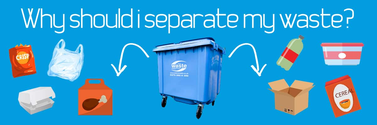 Why Should I Separate My Waste